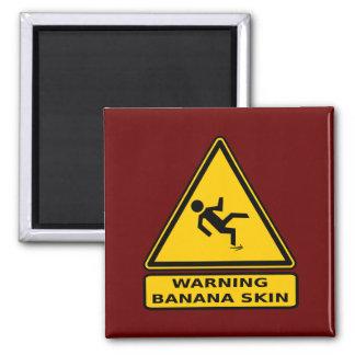 Warning: Banana Skin Square Magnet