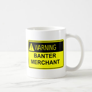 Warning Banter Merchant Mug