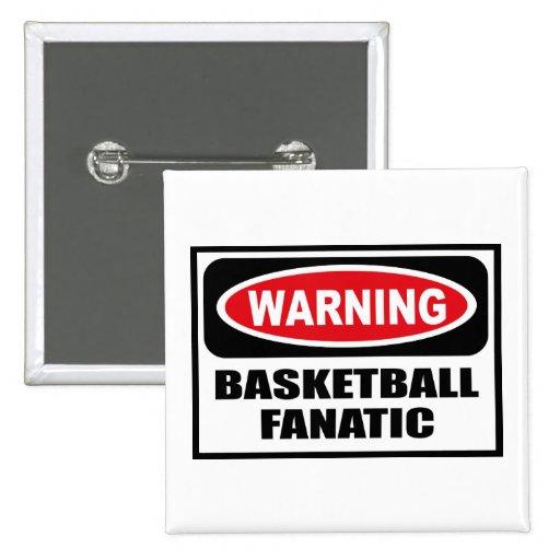 Warning BASKETBALL FANATIC Button