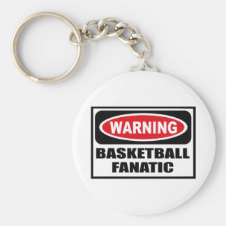 Warning BASKETBALL FANATIC Key Chain