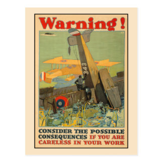 Warning, be careful at work postcard
