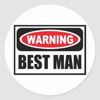 Warning BEST MAN Sticker