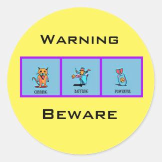Warning-beware Classic Round Sticker
