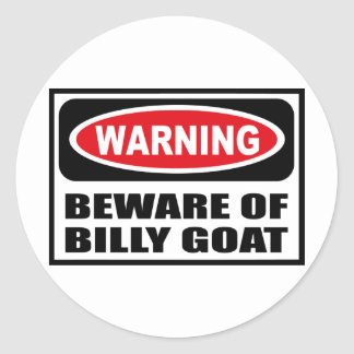 Warning BEWARE OF BILLY GOAT Sticker