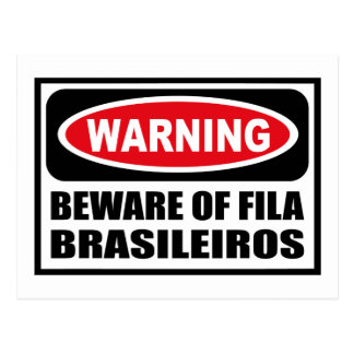 Warning BEWARE OF FILA BRASILEIROS Postcard