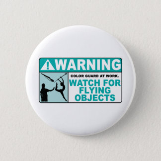 Warning- Beware of Flying Objects! 6 Cm Round Badge
