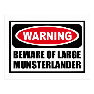 Warning BEWARE OF LARGE MUNSTERLANDER Postcard