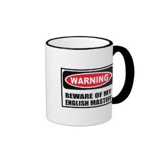 Warning BEWARE OF MY ENGLISH MASTIFF Mug