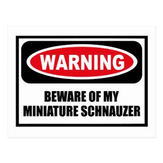 Warning BEWARE OF MY MINIATURE SCHNAUZER Postcard