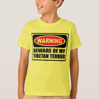 Warning BEWARE OF MY TIBETAN TERRIER Kid's T-Shirt