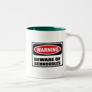 Warning BEWARE OF SCHNOODLES Mug