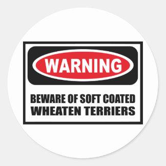 Warning BEWARE OF SOFT COATED WHEATEN TERRIERS Sti Round Sticker