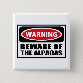 Warning BEWARE OF THE ALPACAS Button