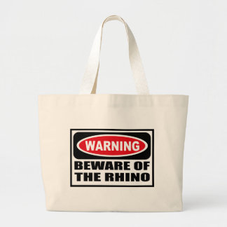 Warning BEWARE OF THE RHINO Bag