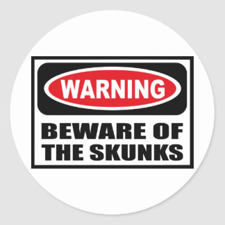 Warning BEWARE OF THE SKUNKS Sticker