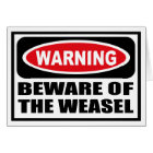 Warning BEWARE OF THE WEASEL Greeting Card