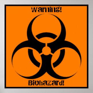 Warning Biohazard Poster