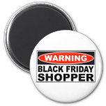 Warning Black Friday Shopper 6 Cm Round Magnet