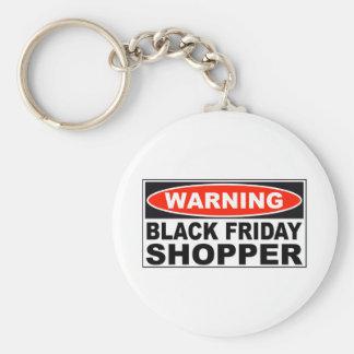 Warning Black Friday Shopper Basic Round Button Key Ring