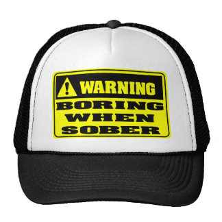 Warning - Boring When Sober Mesh Hat