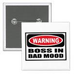 Warning BOSS IN BAD MOOD Button