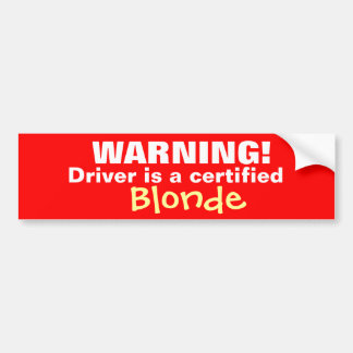 WARNING! BUMPER STICKER