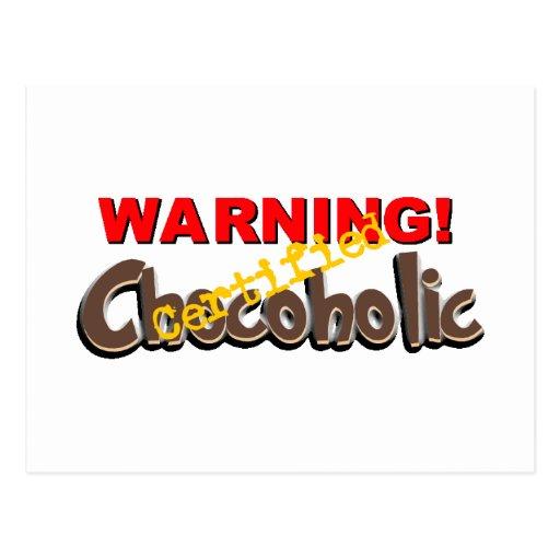 Warning Certified Chocoholic Postcards
