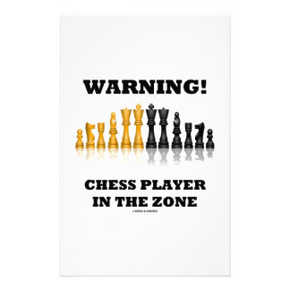 Warning! Chess Player In The Zone (Chess Set) Personalized Stationery