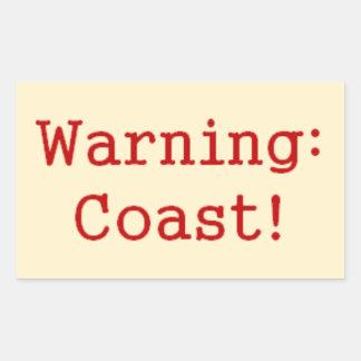 """Warning: Coast!"" Stickers"