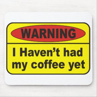 Warning - coffee mousepads