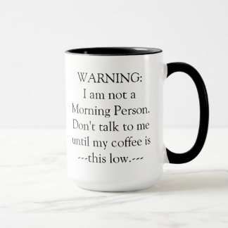 Warning Coffee Mug