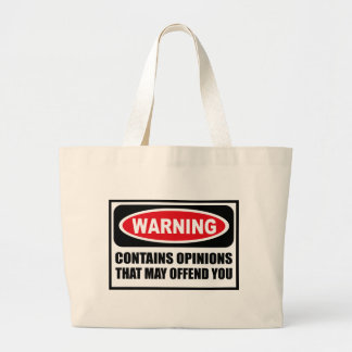 Warning CONTAINS OPINIONS THAT MAY OFFEND YOU Bag