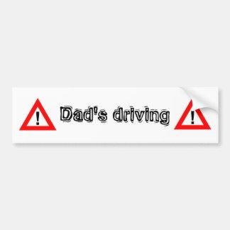warning, Dad's driving Bumper Sticker