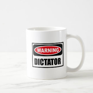Warning DICTATOR Mug