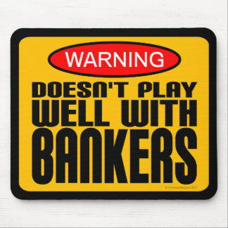 Warning: Doesn't Play Well With Bankers Mouse Pad