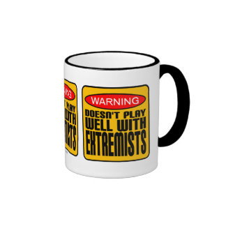 Warning: Doesn't Play Well With Extremists Ringer Mug