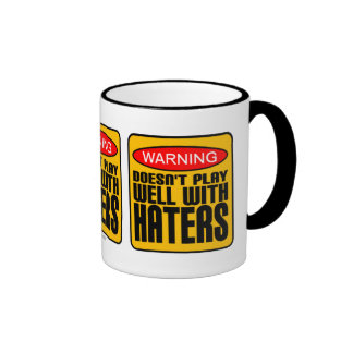 Warning: Doesn't Play Well With Haters Ringer Mug