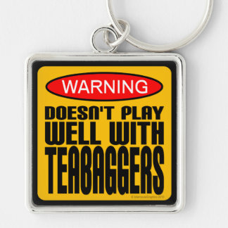 Warning: Doesn't Play Well With Teabaggers Silver-Colored Square Key Ring