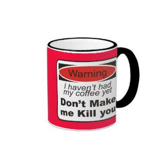 Warning - Don't make me kill you Mug