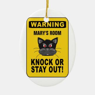 Warning door ornament - customize!