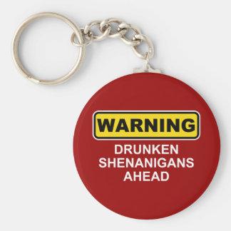 Warning: Drunken Shenanigans Ahead Basic Round Button Key Ring