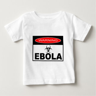 WARNING EBOLA BABY T-Shirt