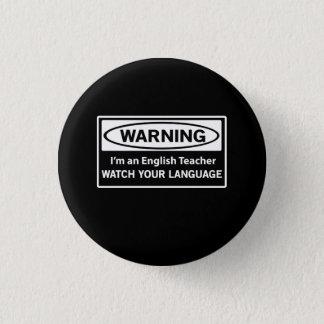 Warning English Teacher 3 Cm Round Badge