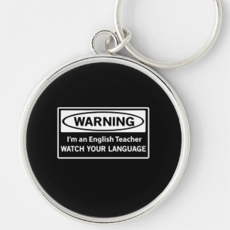 Warning English Teacher Key Ring