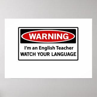 Warning English Teacher Posters