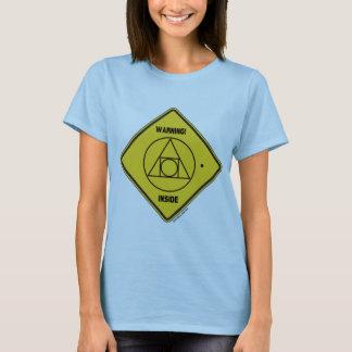 Warning! External Locus Of Identity Inside Sign T-Shirt