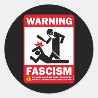 Warning: Fascism Round Sticker