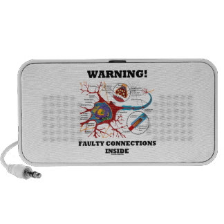 Warning! Faulty Connections Inside Neuron Synapse Travel Speakers