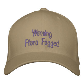 Warning - Fibro Fogged - embroidered cap Embroidered Hat
