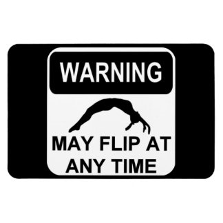 Warning flips at any time rectangular photo magnet